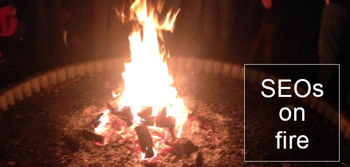 SEOs on fire Campixx 2017