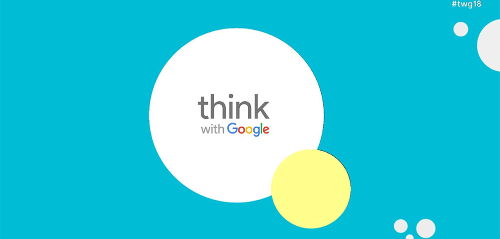Think with Google 2018 in Düsseldorf