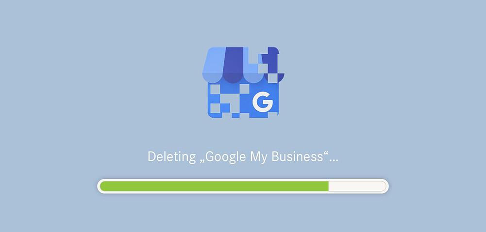 Google My Business / -Maps Eintrag löschen