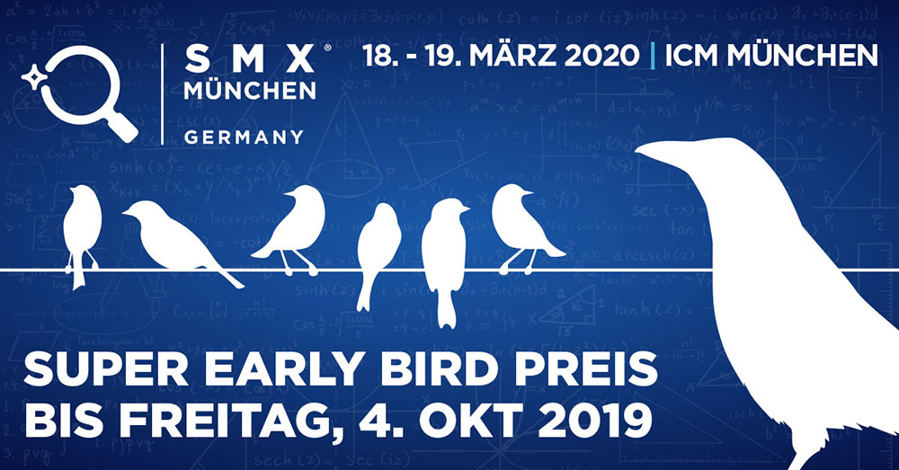 Super Early Bird Ticket für SMX München 2020