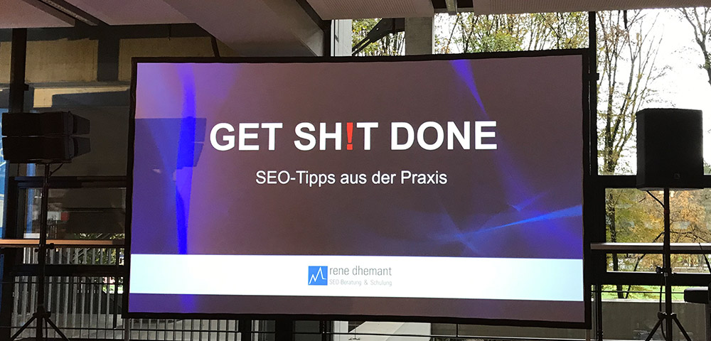 SEO-Day, Get Shit Done - Rene Dhemant